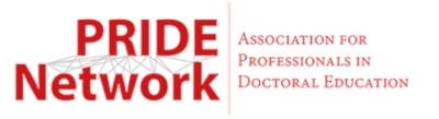 PRIDE Network. Association for Professionals in Doctoral Education